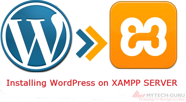 How to install WordPress and create first website on localhost using XAMPP server