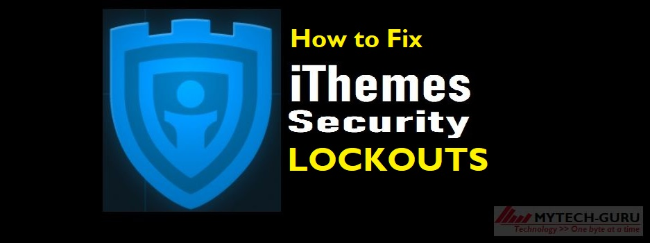 How to fix iThemes Security Lockouts